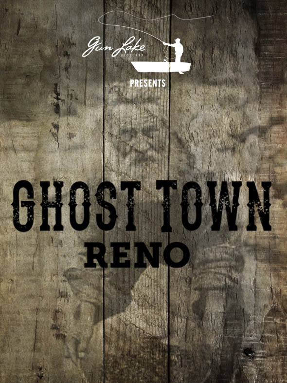 Ghost Town Reno Poster
